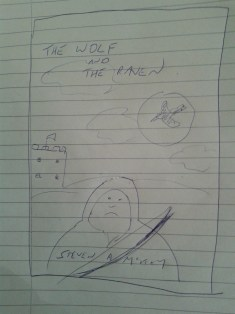 My wonderful concept art for The Wolf & The Raven...